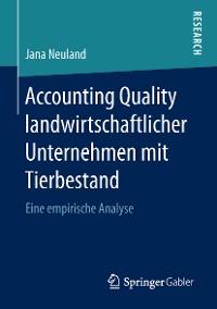 Cover Accounting Quality landwirtschaftlicher Unternehmen mit Tierbestand