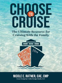 Cover Choose to Cruise