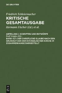 Cover Der christliche Glaube nach den Grundsätzen der evangelischen Kirche im Zusammenhange dargestellt