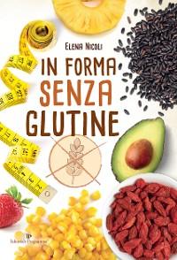 Cover In forma senza glutine