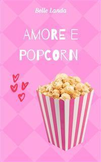 Cover Amore e popcorn