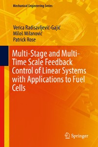 Cover Multi-Stage and Multi-Time Scale Feedback Control of Linear Systems with Applications to Fuel Cells