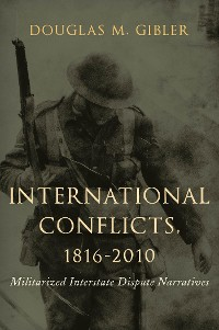 Cover International Conflicts, 1816-2010