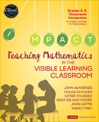 Cover Teaching Mathematics in the Visible Learning Classroom, Grades 3-5