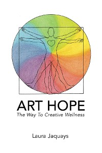 Cover ART HOPE The Way To Creative Wellness