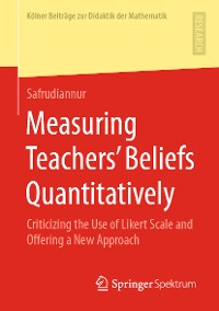 Cover Measuring Teachers' Beliefs Quantitatively