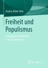 Cover Freiheit und Populismus