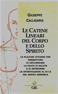 Cover Le Catene Lineari del Corpo e dello Spirito