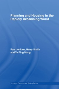 Cover Planning and Housing in the Rapidly Urbanising World