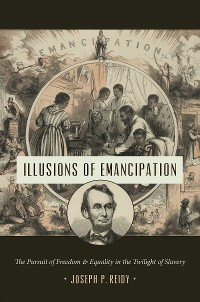Cover Illusions of Emancipation