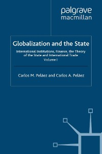 Cover Globalization and the State: Volume I