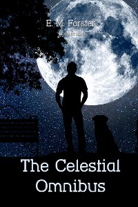 Cover The Celestial Omnibus and other Stories