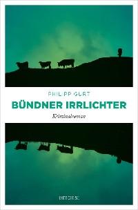 Cover Bündner Irrlichter