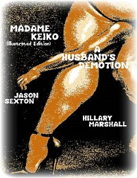 Cover Madame Keiko (Illustrated Edition) - A Husband's Demotion