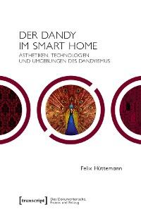 Cover Der Dandy im Smart Home