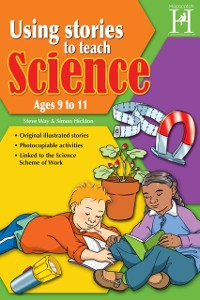 Cover Using Stories to Teach Science Ages 9 to 11