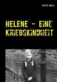 Cover HELENE - Eine Kriegskindheit