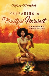 Cover Preparing a Fruitful Harvest