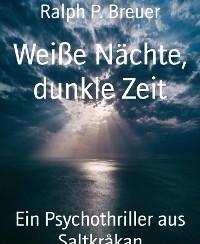 Cover Weiße Nächte, dunkle Zeit