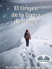 Cover El Origen De La Dama De Negro
