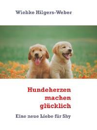Cover Hundeherzen machen glücklich