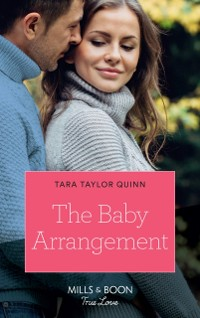 Cover Baby Arrangement (Mills & Boon True Love) (The Daycare Chronicles, Book 3)