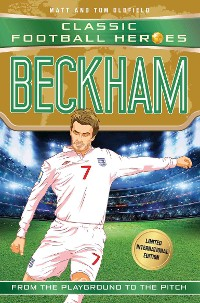 Cover Beckham (Classic Football Heroes - Limited International Edition)
