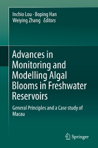 Cover Advances in Monitoring and Modelling Algal Blooms in Freshwater Reservoirs