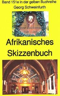 Cover Georg Schweinfurth: Afrikanisches Skizzenbuch