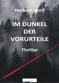 Cover Im Dunkel der Vorurteile