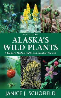 Cover Alaska's Wild Plants, Revised Edition
