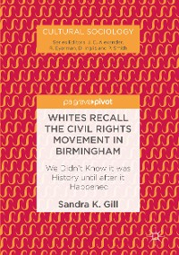 Cover Whites Recall the Civil Rights Movement in Birmingham