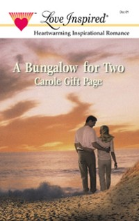 Cover Bungalow For Two (Mills & Boon Love Inspired)