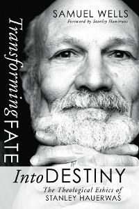 Cover Transforming Fate into Destiny