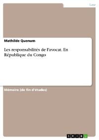 Cover Les responsabilités de l'avocat. En République du Congo