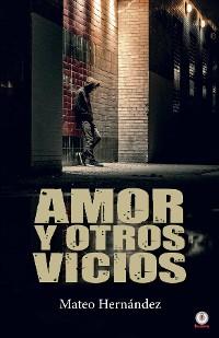 Cover Amor y otros vicios