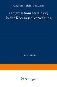 Cover Organisationsgestaltung in der Kommunalverwaltung