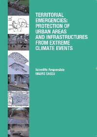 Cover Territorial emergencies: protection of urban areas and infrastructures from extreme climate events
