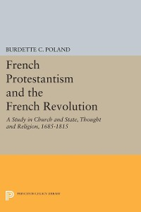 Cover French Protestantism and the French Revolution