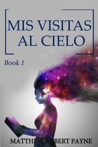 Cover MIS VISITAS AL CIELO