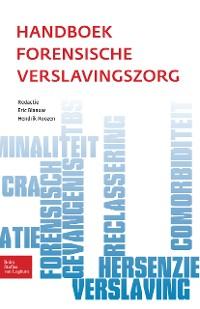 Cover Handboek forensische verslavingszorg