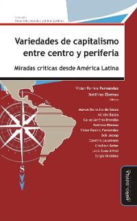 Cover Variedades de capitalismo entre centro y periferia