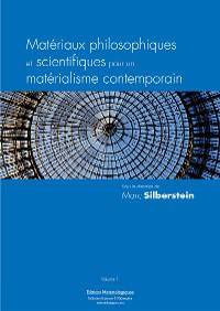 Cover Matériaux philosophiques et scientifiques pour un matérialisme contemporain