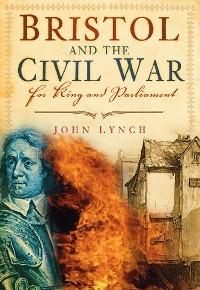 Cover Bristol and the Civil War