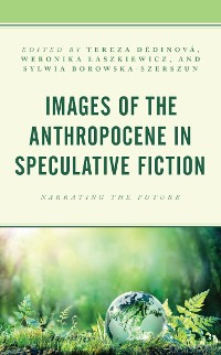 Cover Images of the Anthropocene in Speculative Fiction