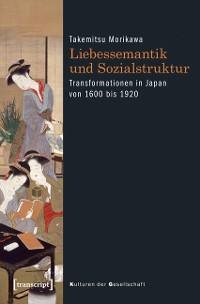 Cover Liebessemantik und Sozialstruktur