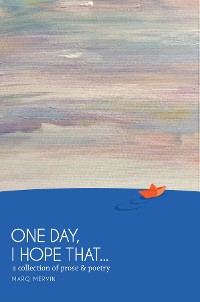 Cover One Day, I Hope That...