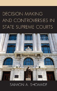 Cover Decision Making and Controversies in State Supreme Courts