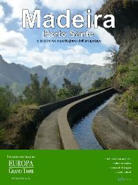 Cover Madeira, Porto Santo e le altre isole portoghesi dell'arcipelago