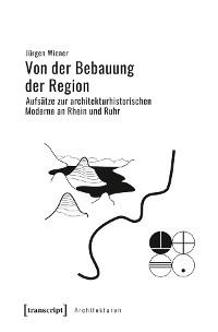 Cover Von der Bebauung der Region